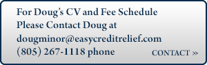 Contact Doug Minor for Credit Consultant and Expert Witness Services